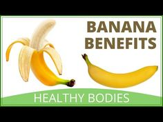 Why Are Bananas Good For You - YouTube