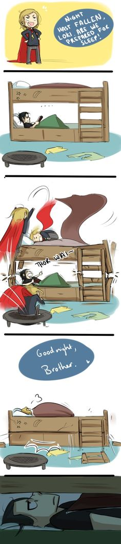 "I asked my brother last night if it would be possible to jump from a trampoline into the top bunk of a bunk bed. He said nothing until I said, ""Thor can."" His reaction? ""Let's do it."" lol My mom is letting the Avengers influence us WAAAY too much."