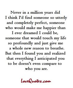 Love & Soulmate Quotes :Never in a million years did I think I'd find someone so utterly and completely … Cute Quotes, Funny Quotes, Quotes On Men, Quotes About Men, Wedding Quotes And Sayings, My Sun And Stars, Youre My Person, Quotes To Live By, Found You Quotes