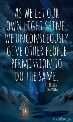 How about giving yourself permission to allow your light to shine full blast?