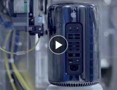 Video: HOW IT'S MADE Making the All-New Mac Pro - Gear Patrol By CHRIS WRIGHT on 1.8.14