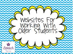 Websites For Working With Older Students  - Pinned by @PediaStaff – Please Visit ht.ly/63sNtfor all our pediatric therapy pins