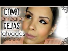 como arreglar cejas tatuadas / un poco mas natural - YouTube