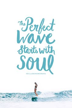 The Perfect Wave Starts with Soul  @BillabongWomens