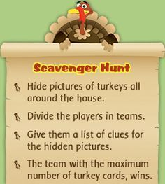 Thanksgiving scavenger hunt for adults This could be fun with turkeys or pumpkins or whatever for Impact!