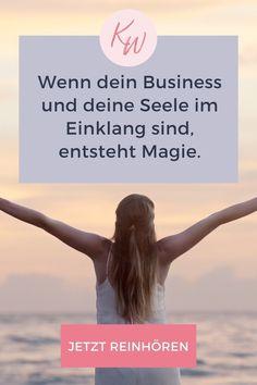 """In meiner heutigen Podcastepisode ist das Stichwort """"Spiritualität"""". Denn ich möchte in dieser Folge vor allem über die Verbindung von Business und Seele sprechen, warum diese Verbindung so extrem wichtig ist – auch für deinen Erfolg und wie du diese Verbindung sehr einfach, aber intensiv herstellen kannst.  #kristinwoltmann #spiritualitätimbusiness #business #spiritualität Stress Management, Mental Training, Female Empowerment, Mindset, Meet, Business, Movie Posters, Coaching, Inspiration"""