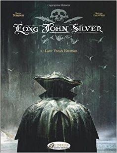 "Ficha de lectura de ""Long John Silver 1"" de Xavier Darison, realizada por Carlos Carril Varela"