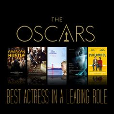 The 86th Academy Awards Nominees (Oscars) Best Actress in a Leading Role Amy Adams - American Hustle Cate Blanchett - Blue Jasmine Judi Dench - Philomena Meryl Streep - August: Osage County Sandra Bullock - Gravity