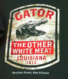 Gator.  Taste like chicken!