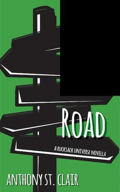The latest Rucksack Universe novella, HOME SWEET ROAD, comes out soon! This week, you'll get to see the cover, one piece at a time. Here's the next-to-last piece. Learn more:  http://anthonystclair.com/homesweetroad