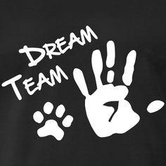 Dream Team Hand Hundpfote - Männer Premium T-Shirt Sweat Shirt, Dog Shirt, T Shirt Chien, Diy Dog Toys, Dog Rooms, Colorful Hoodies, Dog Wear, Men Design, Dog Tattoos