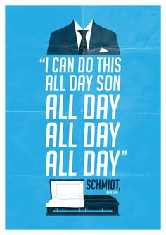 New Girl Schmidt Quote Poster A3 Poster by BGDmovieposters on Etsy, £10.00