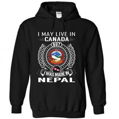 I May Live in Canada But I Was Made in Nepal - #country hoodie #hoodie allen. GUARANTEE => https://www.sunfrog.com/States/I-May-Live-in-Canada-But-I-Was-Made-in-Nepal-V6-vvyqmrieif-Black-Hoodie.html?68278