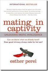 One of the world's most respected voices on erotic intelligence, Esther Perel offers a bold, provocative new take on intimacy and sex. Mating in Captivityinvites us to explore the paradoxical union of domesticity and sexual desire, and explains what it takes to bring lust home.