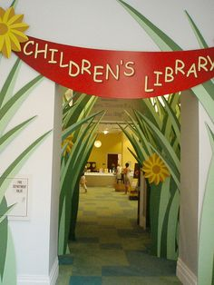 Shady Gove thicket...love the large flowers and greenery. Children's Room Entrance -Awesome
