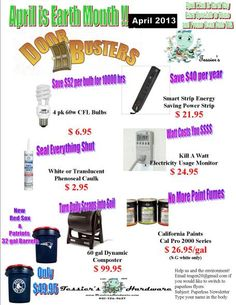 April Earth Month Specials and Earth Day event on April 20th    http://tessiershardware.files.wordpress.com/2013/04/april-2013-doorbusters.jpg?w=455=588