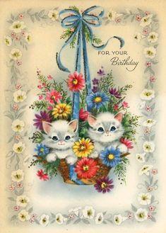 vintage Birthday card kittens in basket of flowers Vintage Cat, Vintage Paper, Vintage Greeting Cards, Vintage Postcards, Happy Birthday Vintage, Hanging Flower Baskets, Old Cards, Vintage Holiday, Vintage Prints