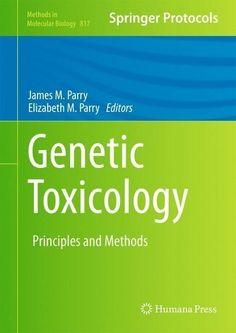 Genetic Toxicology - James M. Parry - 9781617794209
