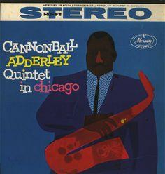 Cannonball Adderley Quintet – In Chicago (1959)