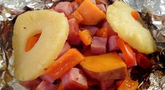 Pineapple, Ham and Sweet Potato Foil Packet