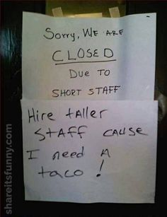 Closed Due To Short Staff - https://shareitsfunny.com/closed-due-to-short-staff-funny-signs/ - Funny Pictures on  Share Its Funny  #closedduetoshortstaff