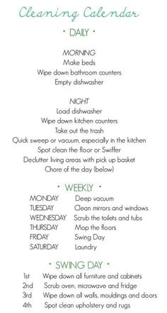 A manageable cleaning schedule.  Note: Deep vacuum means to use slow, repetitive front-to-back motions in an overlapping sequence on the carpet.