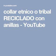 collar etnico o tribal RECICLADO con anillas - YouTube