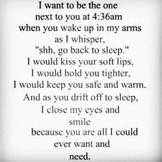This is absolutely true and I am so lucky to have an amazing partner/husband. I love laying here next to you kissing you 39 times mi amor. I Only Want You, Just For You, Love You, My Love, Now Quotes, Cute Quotes, Quotes To Live By, Awesome Quotes, All I Ever Wanted