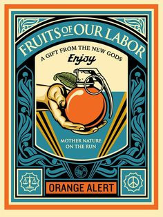"""Fruit of Our Labor"" by Shepard Fairey @OBEYGIANT ON SALE TODAY @ A RANDOM TIME 149,5€ #GoodBoutique #StreetArt #GB"