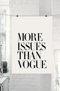"Wall Art Decor ""More Issues Than Vogue"""