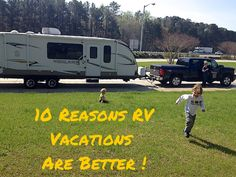 10 Reasons RV Vacations are Better!