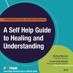 Trans Sexual Violence Survivors: A Self-Help Guide to Healing and Understanding