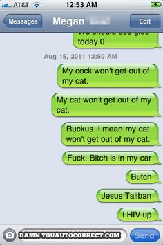 funny auto-correct texts - The 15 Funniest Autocorrects From August, 2011
