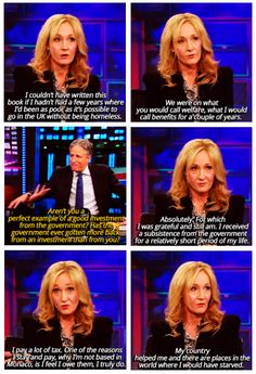 J. K. Rowling on being on welfare in the past.