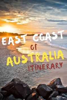 Over nine weeks I backpacked my way through 22 cities and towns from Sydney, NSW to Cairns, QLD, this is where I suggest you stop. 11 of the best towns and cities on the East Coast of Australia