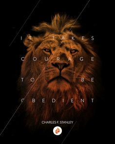 """If you live an obedient life, you're going to face circumstances that are difficult. Yet we have to be courageous, bold, and obedient to God.   Watch """"What Does Obedience Require?"""" from Dr. Charles Stanley at intouch.org/watch."""