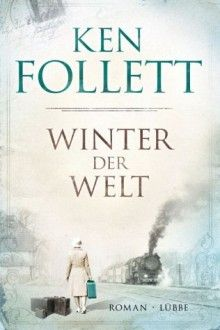 Ken Follet - winter of the world  the best author ever surpasses himself again......absolutely readable and fascinating