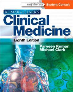 Clinical Medicine 8th edition (2012) by Parveen Kumar, Michael Clark