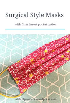 Surgical-Style Masks with Opening for Filter Insert - Face Mask sewing tutorial Sewing Projects For Beginners, Sewing Tutorials, Sewing Hacks, Sewing Tips, Diy Mask, Diy Face Mask, Best Face Mask, Homemade Face Masks, Sewing Patterns Free
