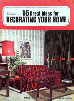 1972 55 Great Ideas For Decorating Your Home By Sandshoebooks 5 00 Vintage Books Team