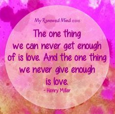 Love quote via www.MyRenewedMind.org