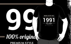 Making history since 1991 by JJFarquitectos, if you need another year just tell me! #tshirt #tees #design #designer #vintage #retro