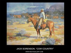 """Western Art by Jack Sorenson, """"Cow Country"""""""