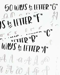 50 ways to letter. Print and practice.