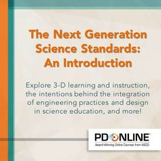 Explore the Next Generation Science Standards in this ASCD PD Online course. #NGSS #STEM #ProfDev