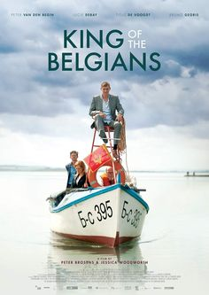 King of the Belgians (2016)   Peter BROSENS, Jessica WOODWORTH