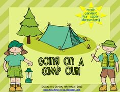 Going on a Camp Out! Math Centers for Upper Elementary!