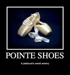 Pointe Shoes - A Pedicure's Worst Enemy!  Take some dance lessons or get some new dance attire at Loretta's in Keego Harbor, MI!  If you'd like more information just give us a call at (248) 738-9496 or visit our website www.lorettasdanceboutique.com!
