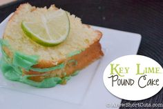 Key Lime Pound Cake — A Few Short Cuts