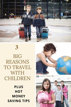 3 BIG Reasons To Travel With Children - Plus HOT Money-Saving Tips - Tourist Meets Traveler - Finance tips, saving money, budgeting planner Traveling With Baby, Travel With Kids, Family Travel, Traveling By Yourself, Family Vacation Destinations, Travel Destinations, Vacation Deals, Family Vacations, Budget Planer